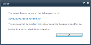 This item cannot be deleted, moved, or renamed because it is either on hold or is a record which blocks deletion.